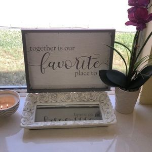 """Together is our favorite place to be"" home sign"